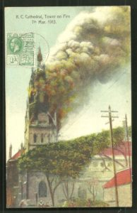 Postcard showing R. C. Cathedral Tower on fire on March 7, 1913